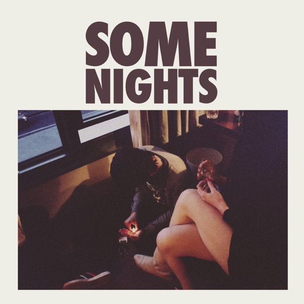 fun.  -  Some Nights diffusé sur Digital 2 Radio