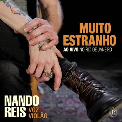 Muito Estranho: Turnê Voz e Violão (Ao Vivo no Rio de Janeiro) - Single - Nando Reis