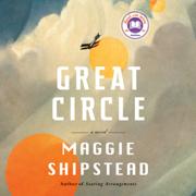 Great Circle: A novel (Unabridged)