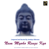 [Download] Nam Myoho Renge Kyo MP3