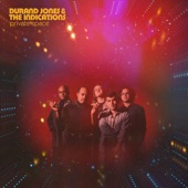 Durand Jones & The Indications - Love Will Work It Out
