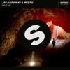 Jay Hardway & Mesto - Save Me