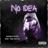 Download lagu Rizano, Twyeen & Yoga Sastra - No Idea.mp3