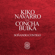 Kiko Navarro - Soñando Contigo (feat. Buika) [Kiko's Rework Of Yotam Avni Remix]
