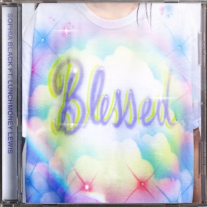 Sophia Black - Blessed feat. LunchMoney Lewis