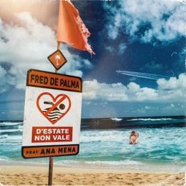 Fred De Palma – D'estate non vale (feat. Ana Mena) – Single [iTunes Plus M4A] | iplusall.4fullz.com