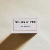 Bass Drum of Death - I Don't Wanna Know
