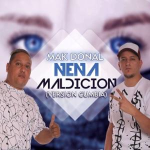 Mak Donal - Nena Maldición (Versión Cumbia)