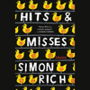 Simon Rich - Hits and Misses (Unabridged)  artwork