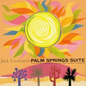 Jack Fascinato's Palm Springs Suite