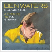 Ben Waters with Keith Richards, Ronnie Wood, Charlie Watts, Jools Holland, Willy Garnet, Don Wellor - Worried Life Blues