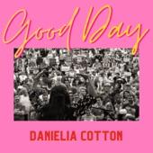 Danielia Cotton - Good Day