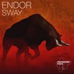 Endor - Sway