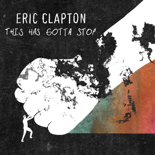 Art for This Has Gotta Stop by Eric Clapton
