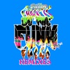 We the Funk (feat. Fuego) [Remixes], Dillon Francis
