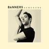Serenade - BANNERS mp3