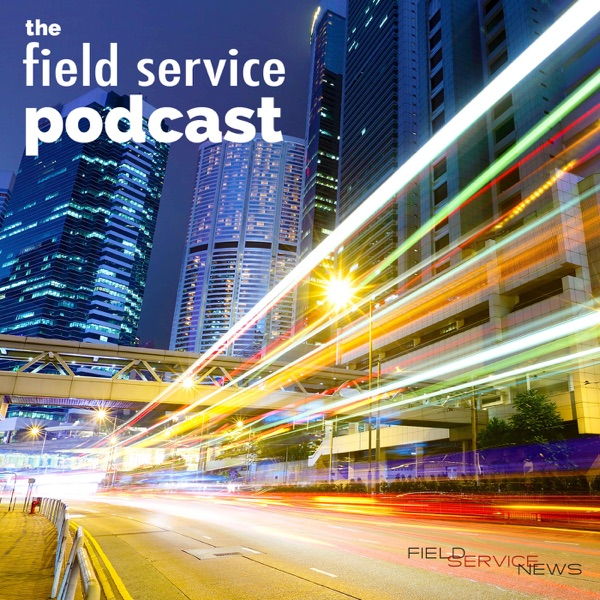 The Field Service Podcast