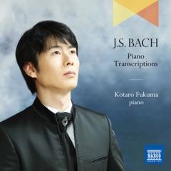 J.S. Bach: Piano Transcriptions (Bonus Track Version)