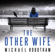 Michael Robotham - The Other Wife (Unabridged)