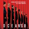 Ocean's 8 (Original Motion Picture Soundtrack) - Daniel Pemberton