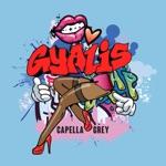 songs like GYALIS