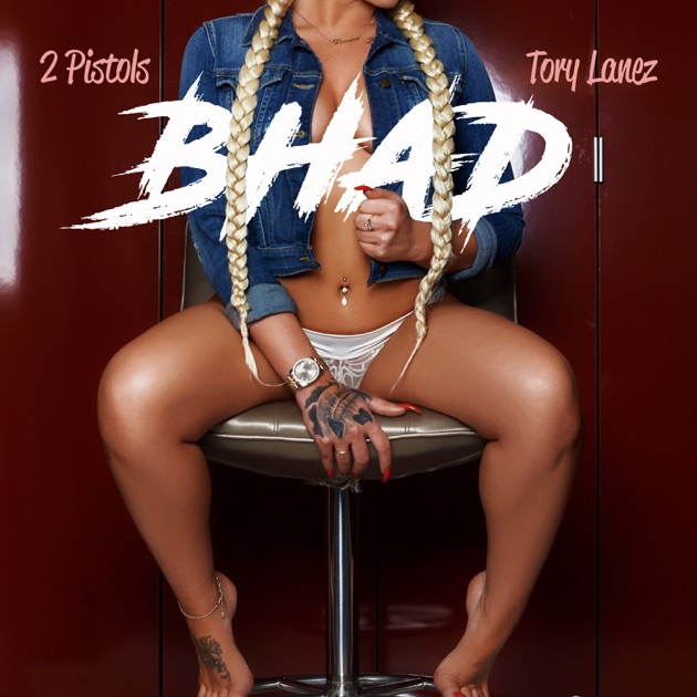 2 Pistols – Bhad (feat. Tory Lanez) – Single [iTunes Plus M4A] | iplusall.4fullz.com