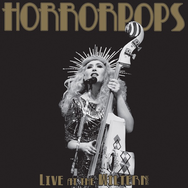 HorrorPops– Live at the Wiltern (DVD, Blu-ray, CD)