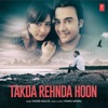 Takda Rehnda Hoon Single