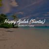 Happy Ajalah (Santai) - DJ Qhelfin & Gafar