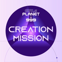 Girls Planet 999 - Creation Mission - EP