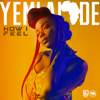 Yemi Alade - How I Feel artwork