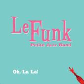 Oh La La (Petite Jazz Band)