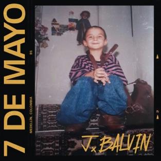 J Balvin – 7 De Mayo – Single [iTunes Plus AAC M4A]