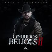Corridos Bélicos, Vol. 2 - Luis R Conriquez Cover Art