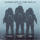 Astronaut in the Ocean (Remix) [feat. G-Eazy & DDG]
