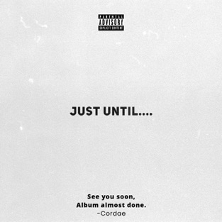 Cordae – Just Until…. – EP [iTunes Plus AAC M4A]