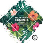 Milk & Sugar Summer Sessions 2018