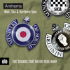 Anthems: Mod, Ska & Northern Soul - Ministry of Sound - Various Artists