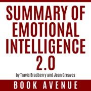 Summary of Emotional Intelligence 2 0 by Travis Bradberry