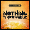 Nothing Is Impossible (Featuring Israel Houghton) - Planetshakers