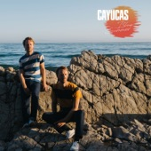 Cayucas - From the Rafters