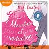 Les Enquêtes de Lady Rose : Volume 1 - Meurtre et séduction - M. C. Beaton