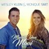 Wesley Klein & Monique Smit - Mooier Dan Mooi (with Monique Smit) kunstwerk