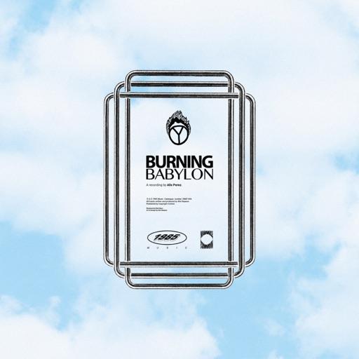 Burning Babylon - Single by Alix Perez