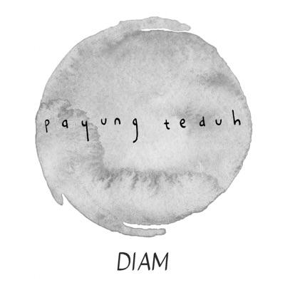Payung Teduh - Diam (feat. Orkes Panawijen) Mp3