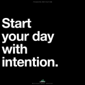 Start Your Day with Intention (Motivational Speech) - Fearless Motivation