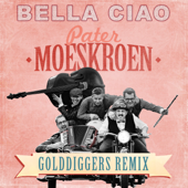 Bella Ciao (Golddiggers Remix)