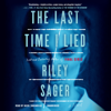 Riley Sager - The Last Time I Lied: A Novel (Unabridged)  artwork