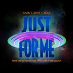 SAINt JHN - Just For Me (Space Jam: A New Legacy) [feat. SZA]