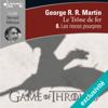 Les noces pourpres: Le Trône de fer 8 - George R.R. Martin